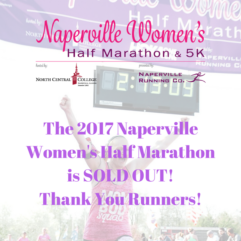 2017 Naperville Women's Half Marathon Is SOLD OUT!